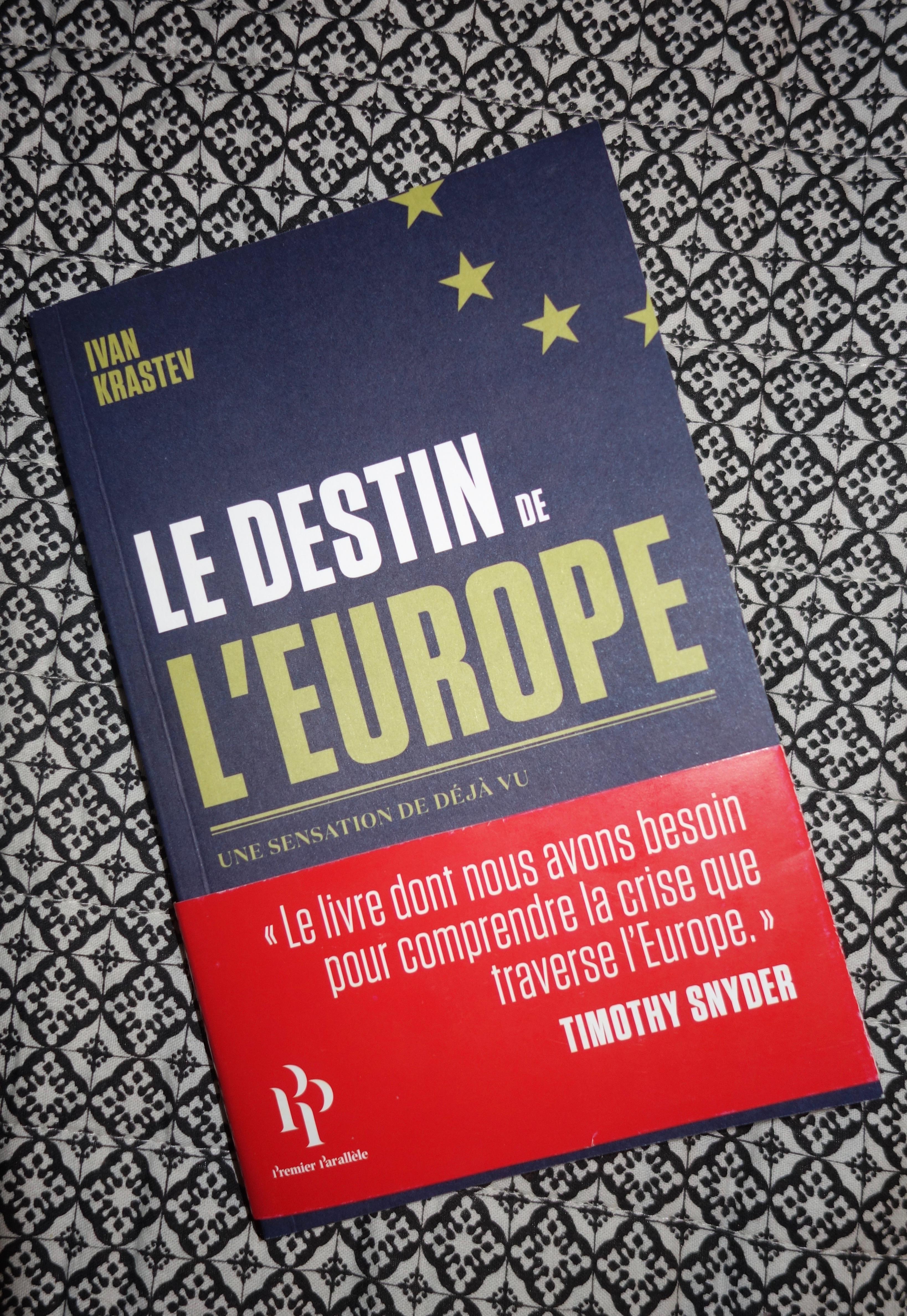 Le Destin De L Europe Un Livre Remarquable Sur Notre
