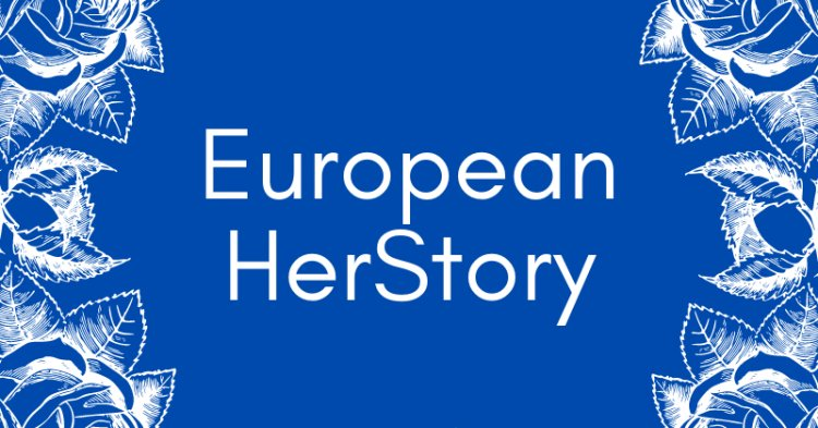 Introducing The New Federalist's new feature: European HerStory