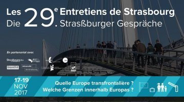 The 29th « Interviews of Strasbourg » : rising migratory and cross-border issues in Europe
